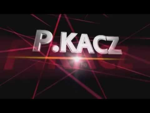 Eröffnungs Video für Neuen Kanal P.Kacz