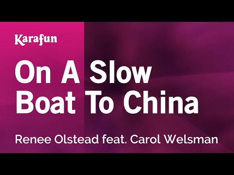 Karaoke On A Slow Boat To China - Renee Olstead *