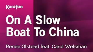 Karaoke On A Slow Boat To China - Renee Olstead *