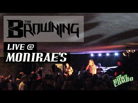 The Browning | Live at Monirae's | Pennellville NY | 5/31/3017