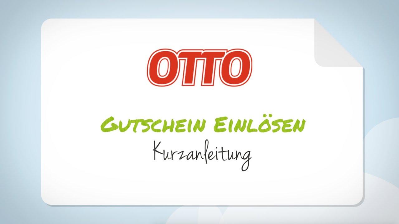 Otto Gutschein Einlösen Schritt Für Schritt Anleitung Youtube