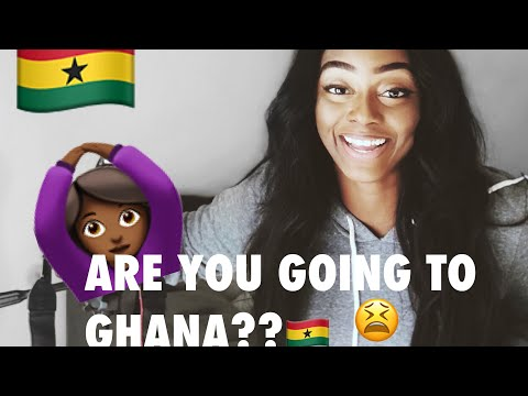 THINGS WE FORGET WHEN GOING TO GHANA 🇬🇭
