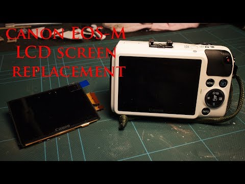 Canon EOS M & M2 LCD Replacement