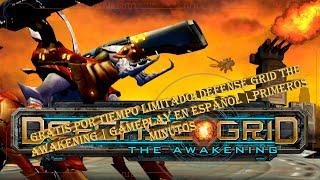 GRATIS POR TIEMPO LIMITADO: Defense Grid The Awakening | Gameplay en español | Primeros minutos