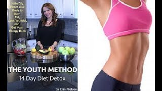 The Youth Method 14 Day Diet Detox Review - Does It Work or Scam?