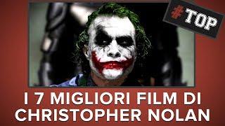 I 7 film più BELLI di CHRISTOPHER NOLAN! #Top7