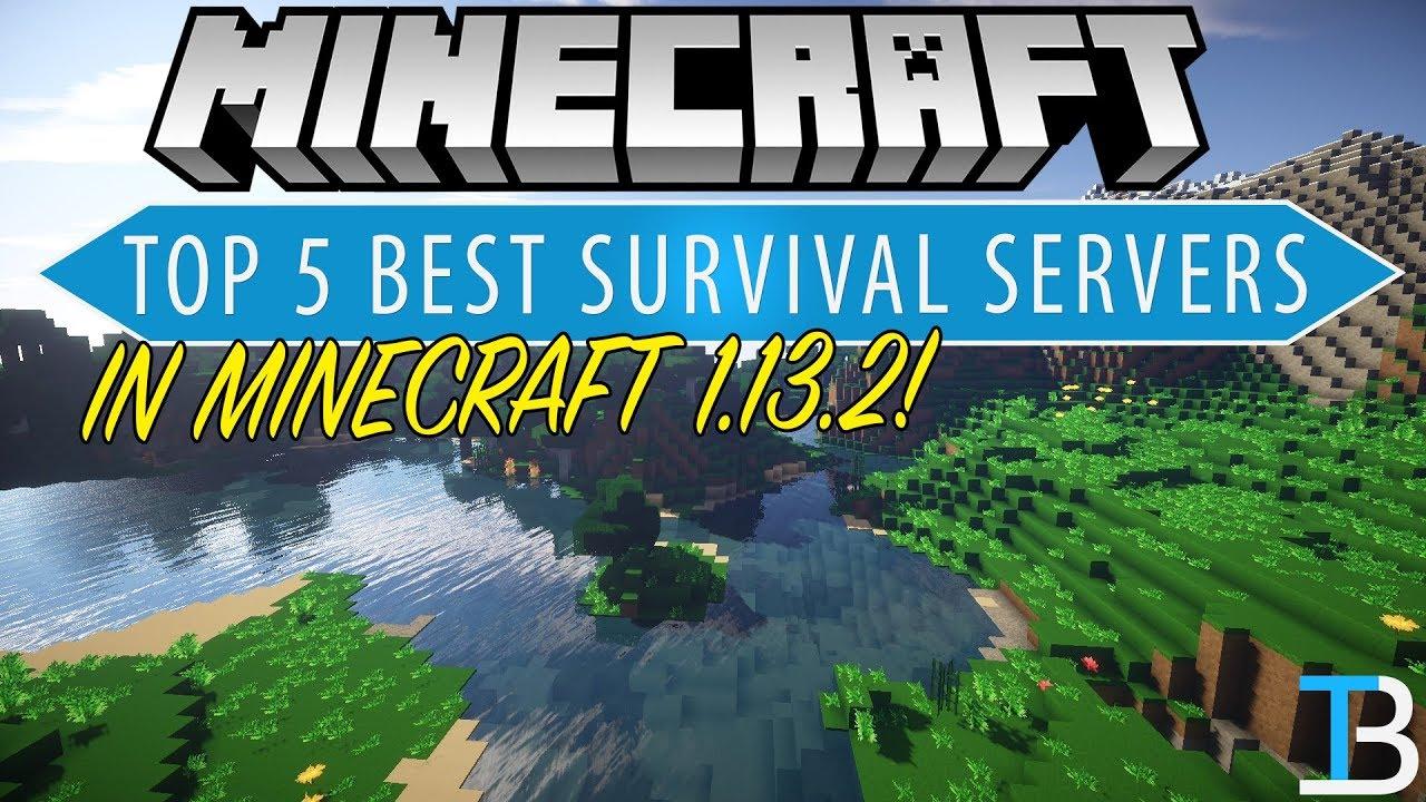 Top 5 Best Minecraft Survival Servers (Best Minecraft 1 13 2