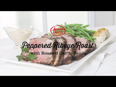 Peppered Ribeye Roast with Roasted Garlic Sauce | 12 Roasts | Jewel-Osco