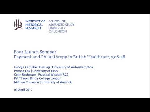 Book Launch Seminar: Payment and Philanthropy in British Healthcare, 1918-48