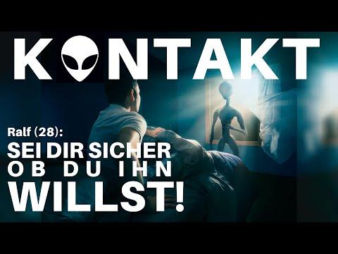 KONTAKT - SEI DIR SICHER ob du ihn WILLST - Ralf über sein Kontakterlebnis mit einem Außerirdischen