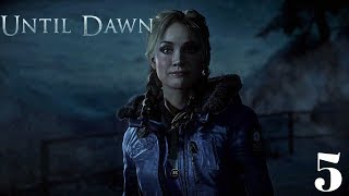 UNTIL DAWN PART 5 THE TIME  mike and jess got kicked out