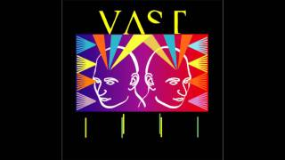 Vast - You're too young