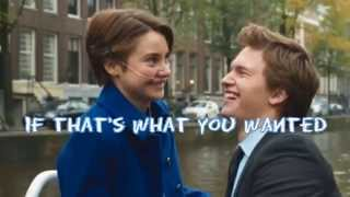 "What You Wanted - OneRepublic - from ""The Fault In Our Stars"" (Lyrics+Pictures)"