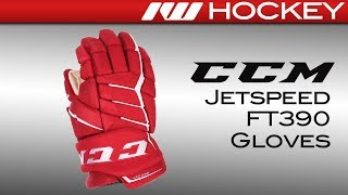 CCM JetSpeed FT390 Glove Review