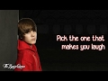 Justin Bieber - Pick Me [Lyrics] HD