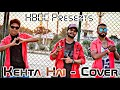 Kehta Hai Pal Pal - Cover Dance || Choreography By Bittu RB || HBDC