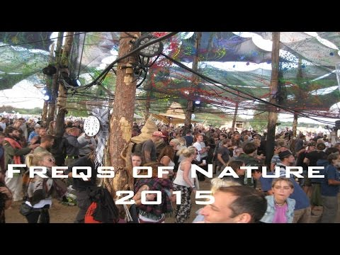 FREQS OF NATURE 2015 - 20min festival impressions from Friday till Monday - Groove Forest Kreuz Quer