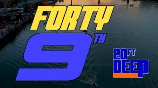 20FT DEEP - FORTY 9TH      THE 49th Version of the Bassmaster Classic, a Different Vibe