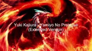 Yuki Kajiura - Yamiyo No Prologue (Extended Version)