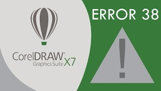 Corel Draw x7 ERROR 38 - SOLUCIONAR - FIX [subtitled]