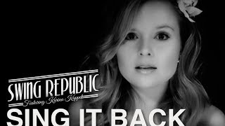 Swing Republic - Sing It Back ( Official Video ) - ( Freshly Squeezed )