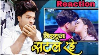 """Nirahua satal Rahe / Reaction / Superhit full Bhojpuri movie-Nirhua """", Amrapali"""