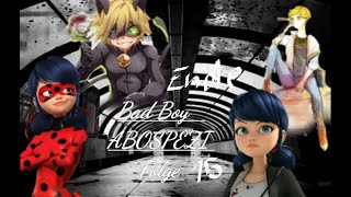 Bad Boy|ABOSPEZI|Folge 15 Ende|Miraculous Story|Deutsch/German|