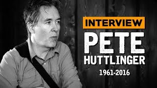 Pete Huttlinger - One of his last interviews