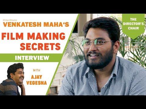 Kancharapalem Director Venkatesh Maha's Film Making Secrets | The Director's Chair With Ajay Vegesna