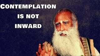 Sadhguru -Turning inward means more then sense perception !
