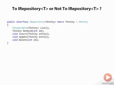 05 06 To IRepository T or Not to IRepository T