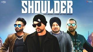 Bohemia - Shoulder (Official Video) | Jaggi Jagowal, Karam Jeet | New Punjabi Song 2018 | Saga Music thumbnail