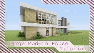 Large Modern House Tutorial #1 - Minecraft Xbox/Playstation/PE/PC/Wii U