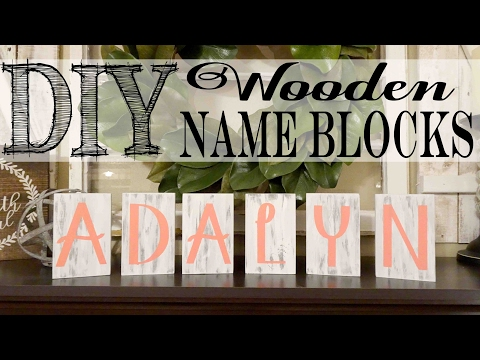 DIY Wooden Name Blocks   Nursery Decor