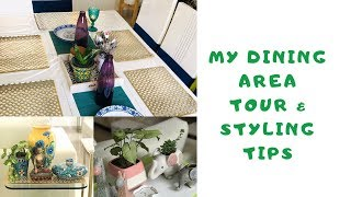 MY DINING AREA TOUR & STYLING TIPS | REUSE OLD FURNITURE | #homedecor #indianhomedecor