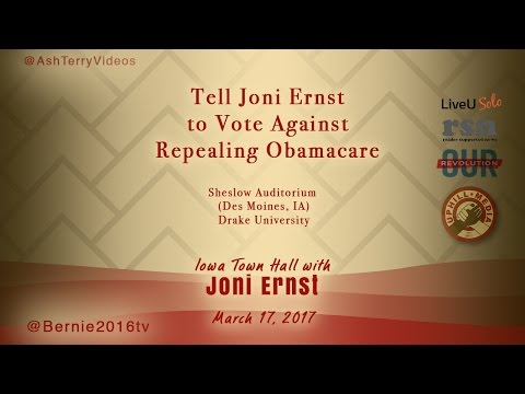 Tell Joni Ernst to Vote Against Repealing Obamacare - Iowa Town Hall @ Drake University