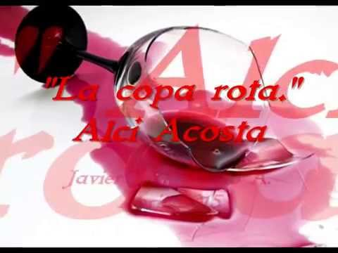 Alci Acosta - La Copa Rota Lyrics   Musixmatch
