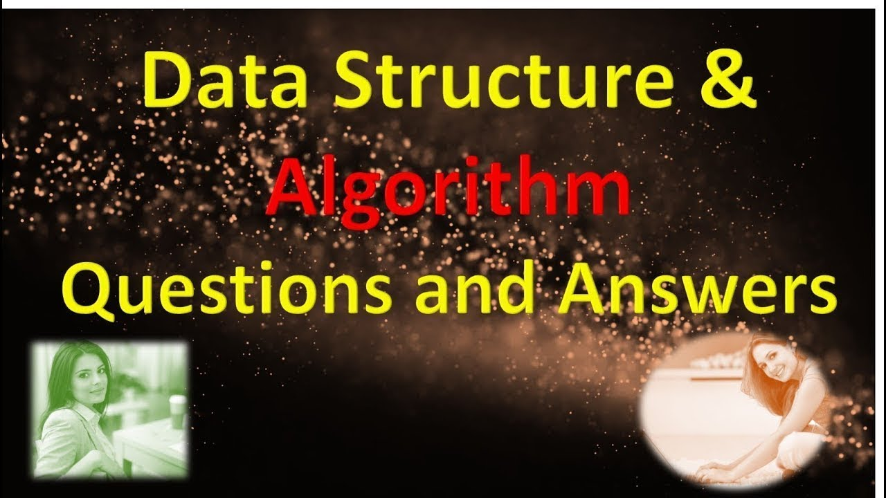 data structure and algorithm viva interview questions and answers data structure and algorithm viva interview questions and answers in hindi