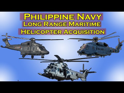 Long Range Maritime Helicopter Acquisition of Philippine Navy