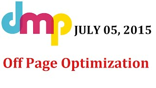 July 5th 2015 - Off Page Optimization - Learn SEO , SEO courses, Search Engine Optimization Training