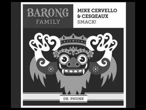 Mike Cervello & Cesqeaux - Smack! ( DR PHUNK Remix)