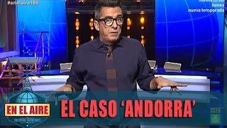 """Buenafuente: """"Andorra es el nuevo Magaluf"""" - En el aire"""