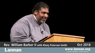 Rev. William Barber II, Talk, 11 October 2018