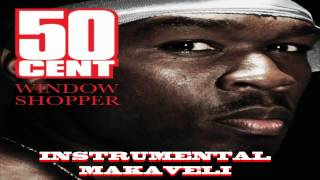 "50 Cent - ""Window Shopper"" ( Instrumental With Hook )"