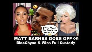"Matt Barnes Wins Full Custody of Gloria Govan Sons, Checks BlacChyna ""Go Back to the POLE"" Video ☕🐸"
