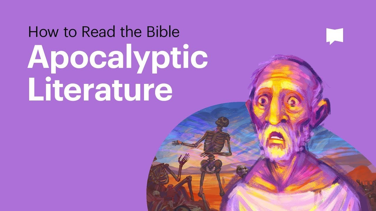 Apocalyptic - How to Read it in the Bible