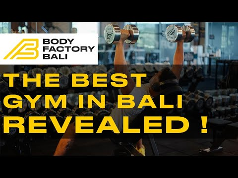 Looking For Bali's Best Gym? Welcome To The Body Factory, Canggu!