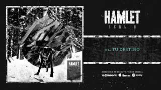 "HAMLET ""Tu Destino"" (Audiosingle)"