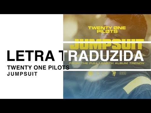 twenty one pilots - Jumpsuit (Letra Traduzida)