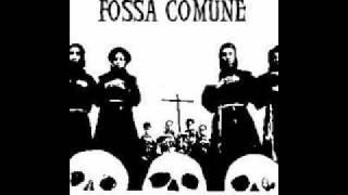 Fossa Comune - Cronaca Di Un Anarchico